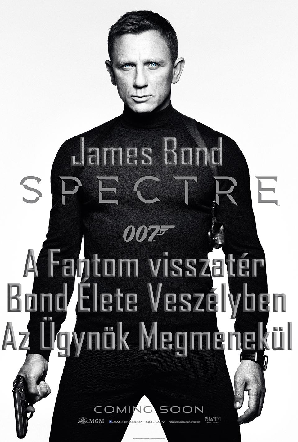 Jani plakáttervei az új Bond filmhez. Sajnos elvetették.